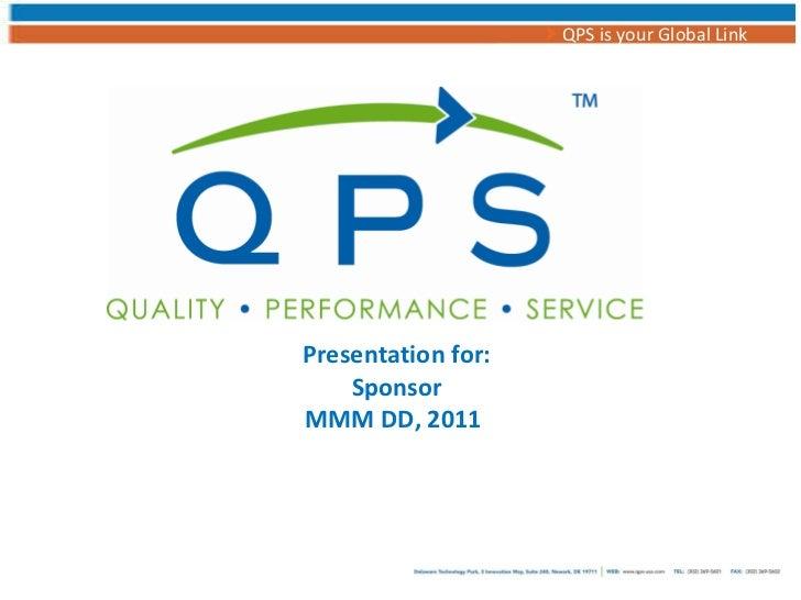 Presentation for: Sponsor MMM DD, 2011