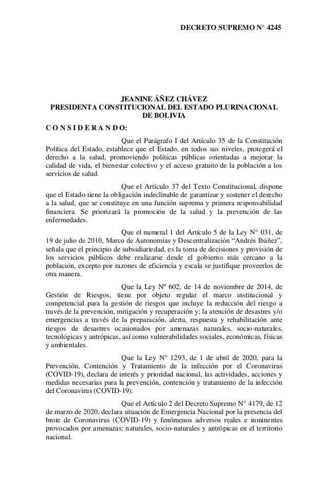 DECRETO SUPREMO N° 4245 JEANINE ÁÑEZ CHÁVEZ PRESIDENTA CONSTITUCIONAL DEL ESTADO PLURINACIONAL DE BOLIVIA C O N S I D E R ...