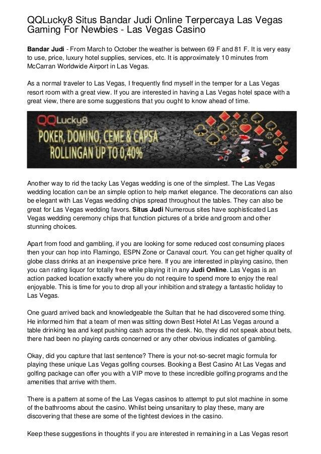 Qqlucky8 Situs Bandar Judi Online Terpercaya Las Vegas Gaming For New