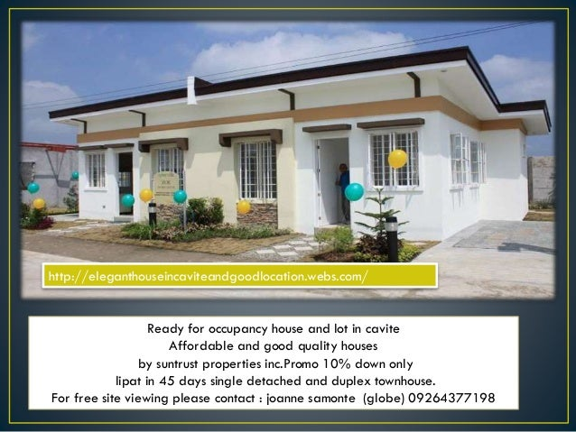 Ready for occupancy house and lot in cavite Affordable and good quality houses by suntrust properties inc.Promo 10% down o...