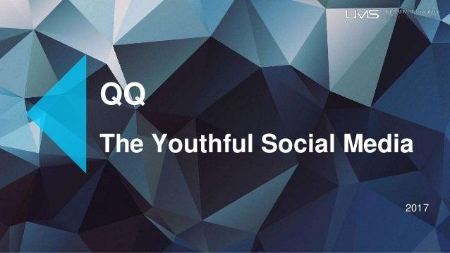 QQ The Youthful Social Media 2017