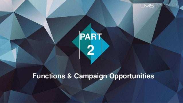 Functions & Campaign Opportunities PART 2