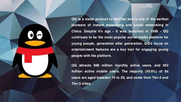 QQ is a sister product to WeChat and is one of the earliest pioneers of instant messaging and social networking in China. ...