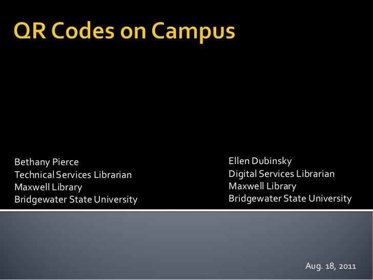 Bethany Pierce                 Ellen DubinskyTechnical Services Librarian   Digital Services LibrarianMaxwell Library     ...
