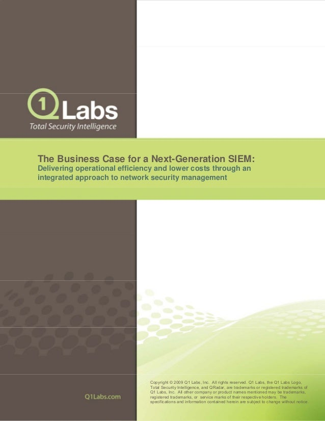 The Business Case for a Next-Generation SIEM: Delivering operational efficiency and lower costs through an integrated appr...