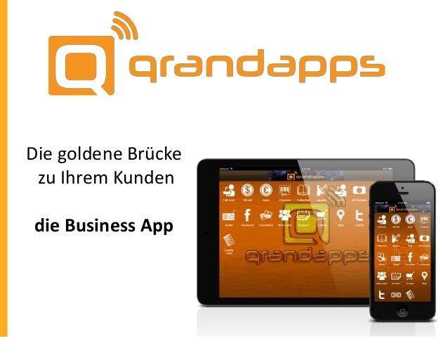 Die goldene Brücke zu Ihrem Kunden die Business App