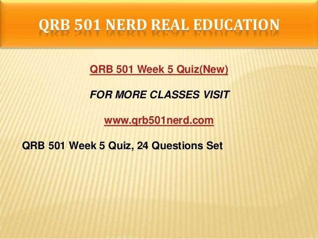 QRB 501 Week 4 DQs