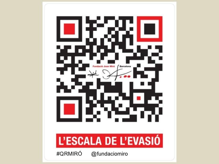 #QRMIRÓ @fundaciomiro