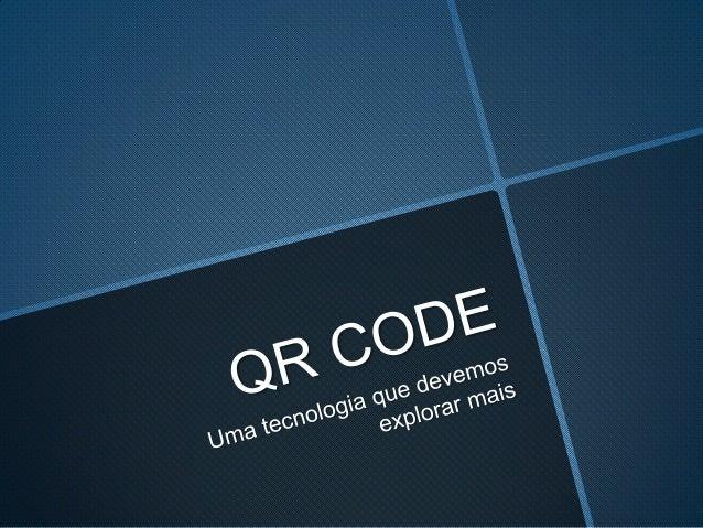 Código QR (sigla do inglês QuickResponse) é um código debarras bidimensional que pode serfacilmente escaneado usando amaio...