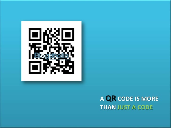 A QR CODE IS MORETHAN JUST A CODE