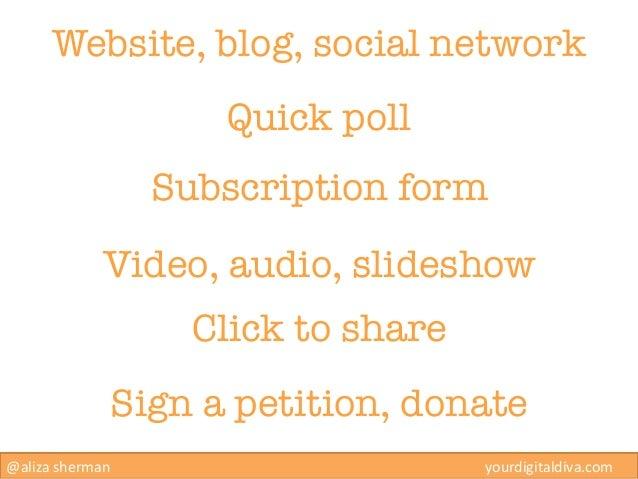 Website, blog, social network                                           Quick poll                            Subscription...