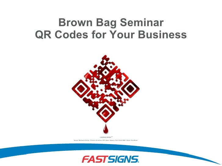 Brown Bag Seminar QR Codes for Your Business