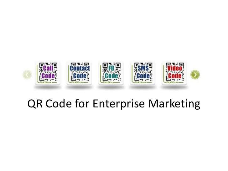 QR Code for Enterprise Marketing<br />