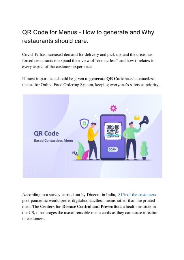 QR Code for Menus - How to generate and Why restaurants should care. Covid-19 has increased demand for delivery and pick-u...