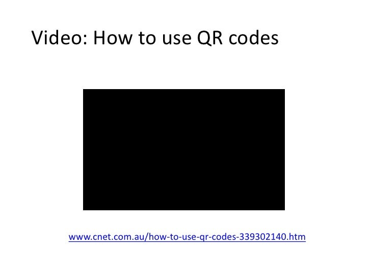 Video: How to use QR codes<br />www.cnet.com.au/how-to-use-qr-codes-339302140.htm<br />
