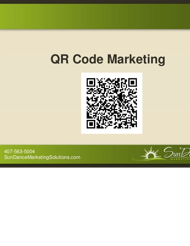 QR Code Marketing407-563-5004SunDanceMarketingSolutions.com