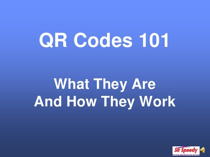 QR Codes 101 What They Are  And How They Work