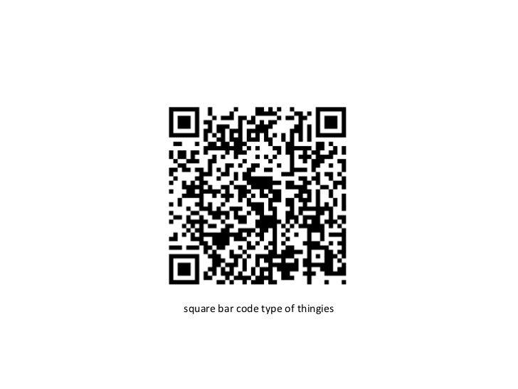 square bar code type of thingies