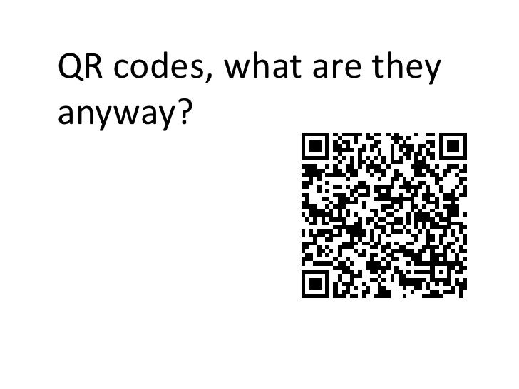 QR codes, what are they anyway?<br />