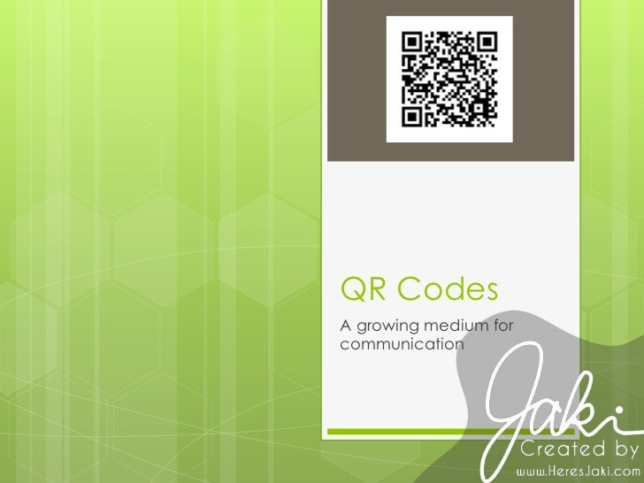 QR Codes<br />A growing medium for communication<br />