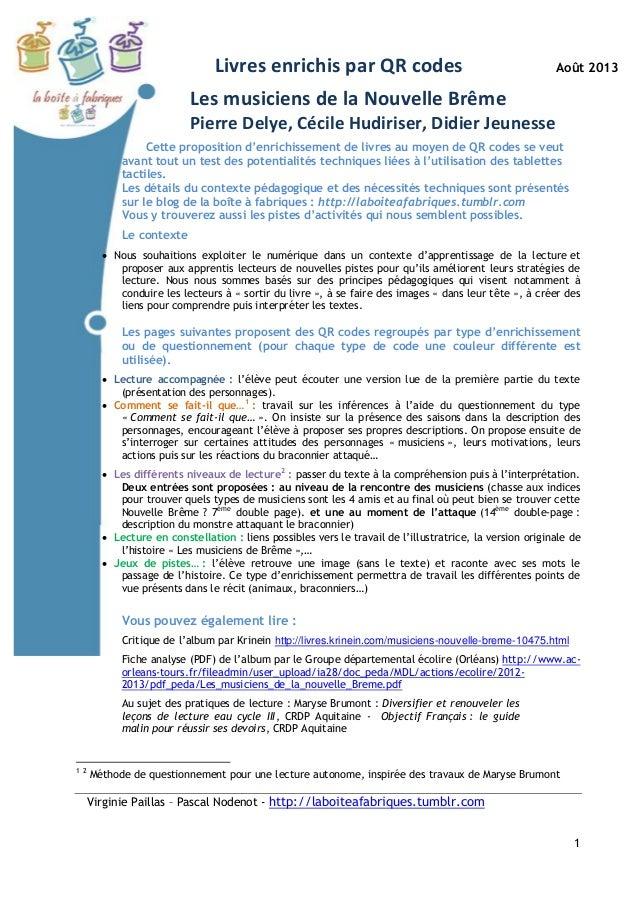 Livres enrichis par QR codes Août 2013 Virginie Paillas – Pascal Nodenot - http://laboiteafabriques.tumblr.com 1 Les music...
