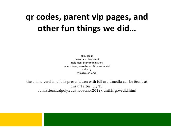 qr codes, parent vip pages, and   other fun things we did…                                     al nunez jr.               ...