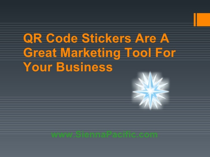 QR Code Stickers Are A Great Marketing Tool For Your Business www.SiennaPacific.com