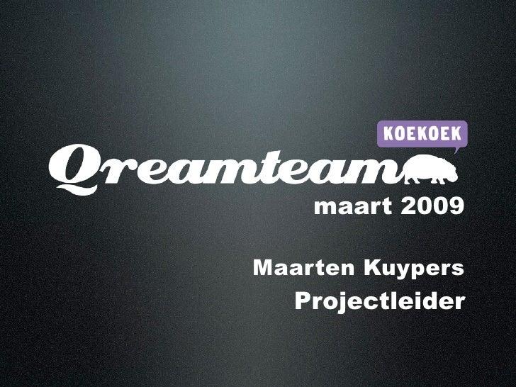 maart 2009  Maarten Kuypers   Projectleider
