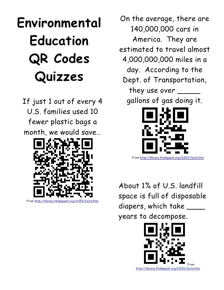 Environmental Education <br />QR Codes Quizzes<br />If just 1 out of every 4 U.S. families used 10 fewer plastic bags a mo...