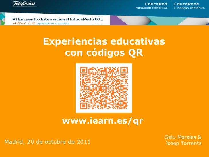Experiencias educativas                con códigos QR                   www.iearn.es/qr                                   ...