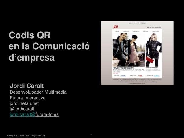 Codis QR en la Comunicació d'empresa                                                        White Master   Jordi Caralt   ...