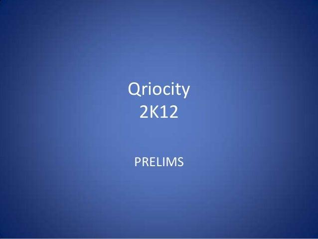 Qriocity 2K12PRELIMS