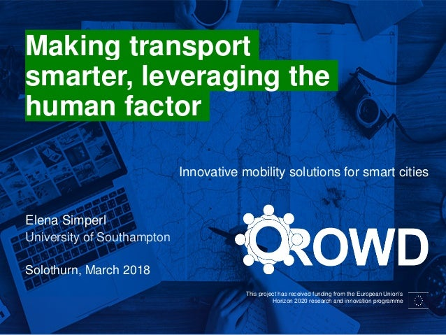 This project has received funding from the European Union's Horizon 2020 research and innovation programme Making transpor...