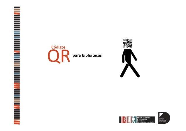 Códigos  QR  para bibliotecas