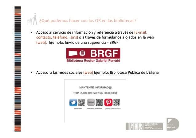 Qr para bibliotecas biblioteca del museu valenci d 39 etnologia - Biblioteca l eliana ...