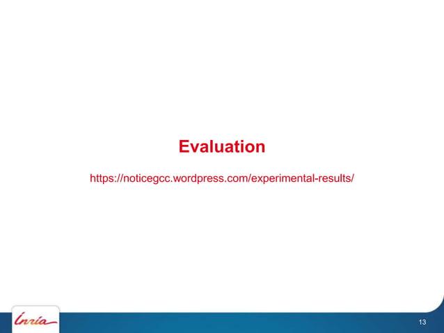 Evaluation https://noticegcc.wordpress.com/experimental-results/ 13