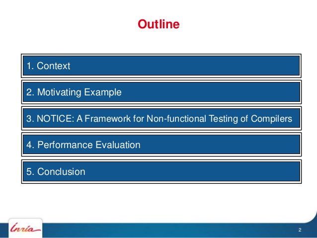 a1. Context a2. Motivating Example a3. NOTICE: A Framework for Non-functional Testing of Compilers a4. Performance Evaluat...