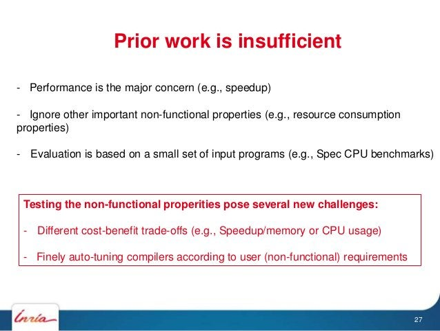 Prior work is insufficient Testing the non-functional properities pose several new challenges: - Different cost-benefit tr...