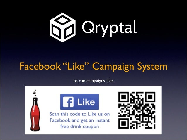 "Facebook ""Like"" Campaign System to run campaigns like:"