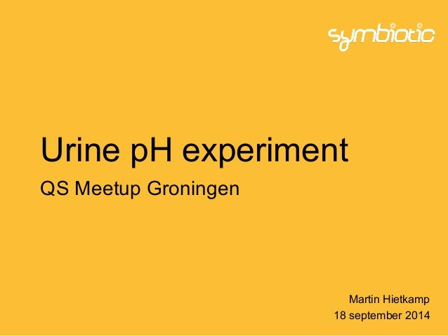 Urine pH experiment QS Meetup Groningen Martin Hietkamp 18 september 2014