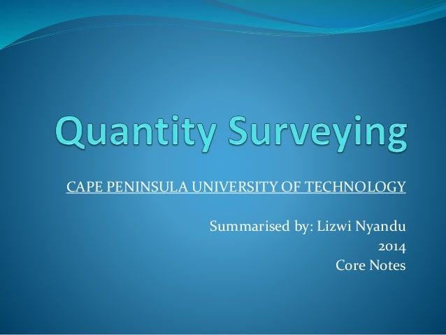 CAPE PENINSULA UNIVERSITY OF TECHNOLOGY Summarised by: Lizwi Nyandu 2014 Core Notes