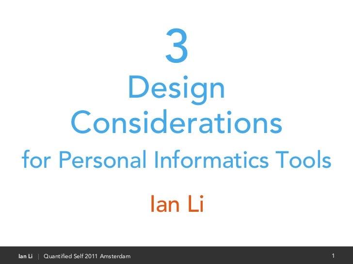 3                    Design                 Considerations for Personal Informatics Tools                                 ...