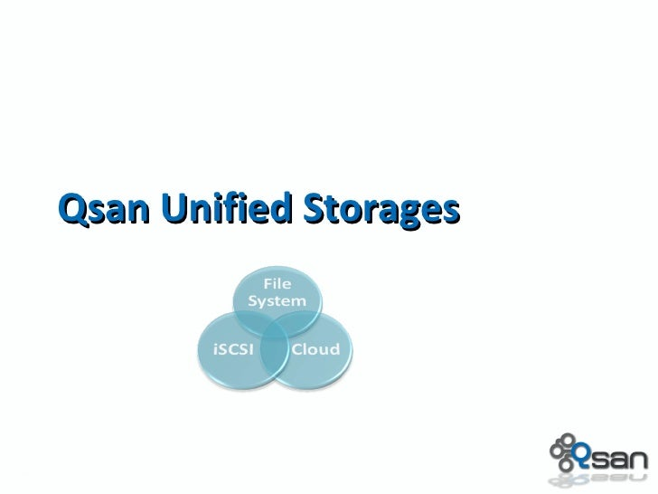 Qsan Unified Storages