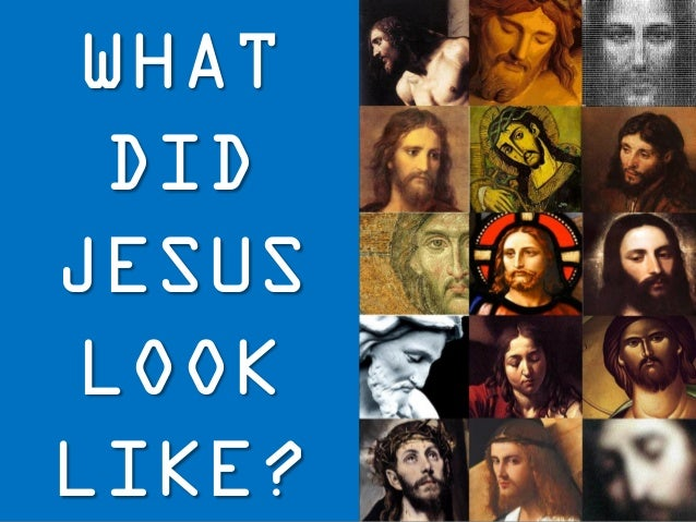 What did Jesus Look Like? - photo#20