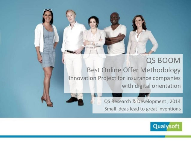 QS BOOM Best Online Offer Methodology Innovation Project for insurance companies with digital orientation QS Research & De...