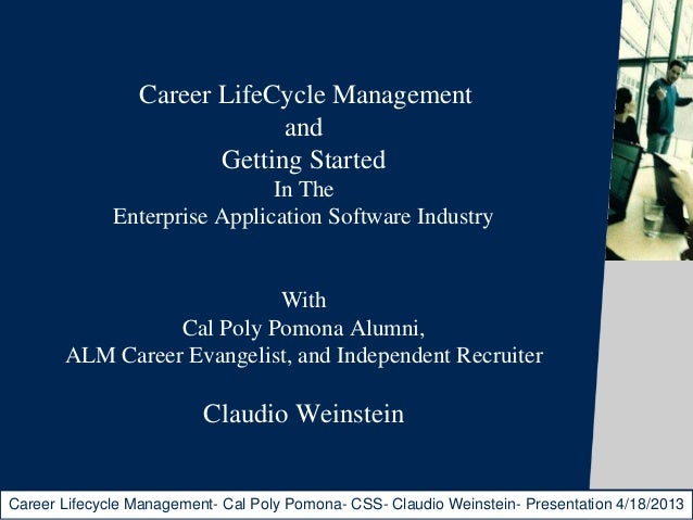 Career LifeCycle Management                              and                        Getting Started                       ...
