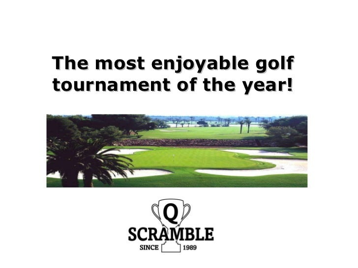 The most enjoyable golf tournament of the year!