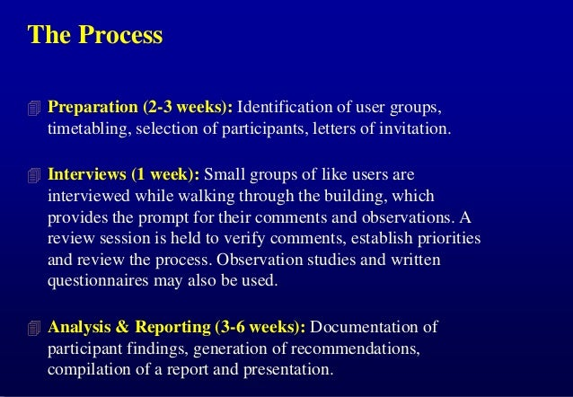 The Process  Preparation (2-3 weeks): Identification of user groups,  timetabling, selection of participants, letters of ...