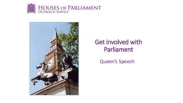 Get involved with Parliament Queen's Speech