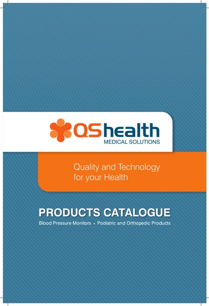1PRODUCTS CATALOGUEBlood Pressure Monitors   Podiatric and Orthopedic Products